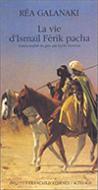 La-Vie-d'Ismaïl-Ferik-Pacha