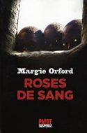 Roses de sang - Margie Orford