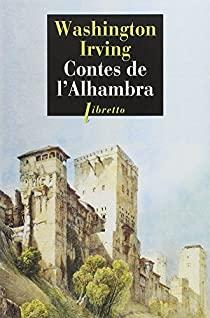 Contes de l'Alhambra - Washington Irving